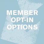 Member Opt-In Options